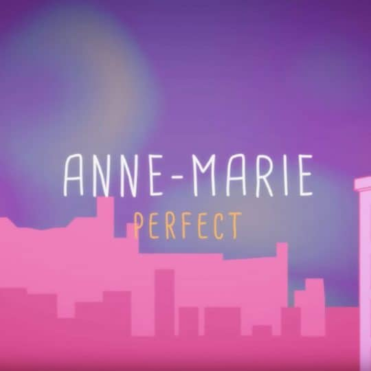 Anne-Marie – Perfect To Me – Approach Music